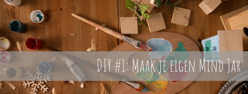 DIY #1: De Mind-Jar